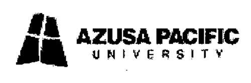 A AZUSA PACIFIC UNIVERSITY