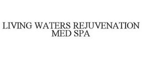 LIVING WATERS REJUVENATION MED SPA