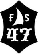 F S 47