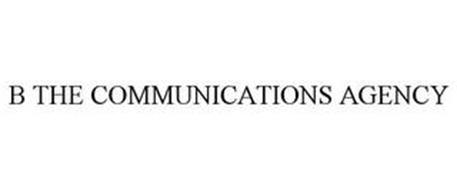 B THE COMMUNICATIONS AGENCY