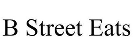B STREET EATS