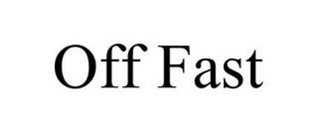 OFF FAST