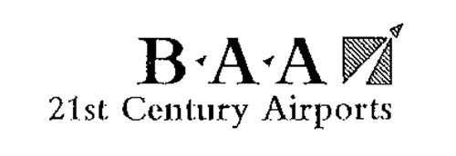 B A A 21ST CENTURY AIRPORTS