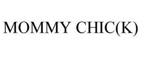 MOMMY CHIC(K)