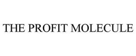 THE PROFIT MOLECULE