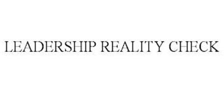 LEADERSHIP REALITY CHECK