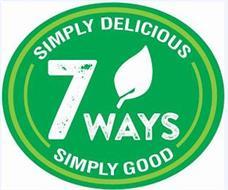7 WAYS SIMPLY DELICIOUS SIMPLY GOOD