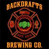 BACKDRAFTS BREWING CO. HONOR BROTHERHOOD VALOR TRADITION EST. 2015 E-727