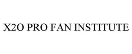 X2O PRO FAN INSTITUTE