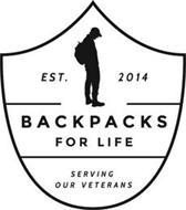 EST. 2014 BACKPACKS FOR LIFE SERVING OUR VETERANS