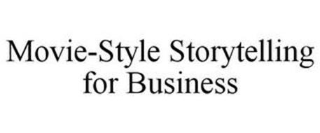 MOVIE-STYLE STORYTELLING FOR BUSINESS