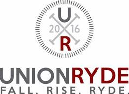 UR 2016 UNIONRYDE FALL. RISE. RYDE.