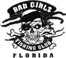 BAD GIRLZ FISHING CLUB FLORIDA