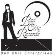 BAD CHIC ENTERPRISES BAD CHIC RECORDS