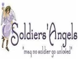 "SOLDIERS' ANGELS ""MAY NO SOLDIER GO UNLOVED"""