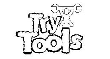 TRY TOOLS