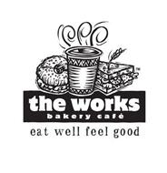 THE WORKS BAKERY CAFE EAT WELL FEEL GOOD
