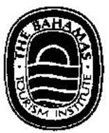 THE BAHAMAS TOURISM INSTITUTE