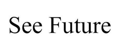 SEE FUTURE