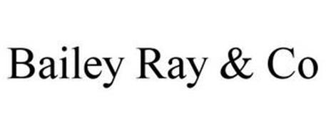 BAILEY RAY & CO