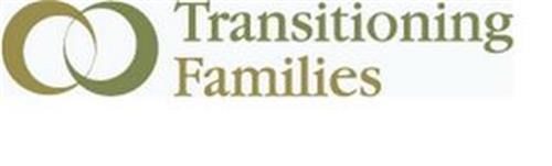 TRANSITIONING FAMILIES