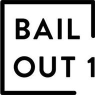 BAIL OUT 1