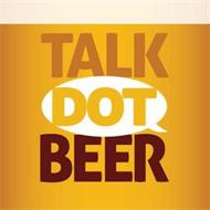 TALK DOT BEER