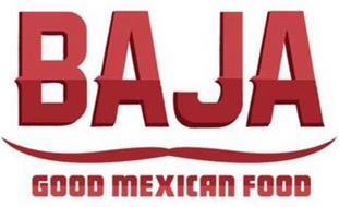 BAJA GOOD MEXICAN FOOD