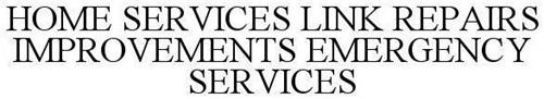 HOME SERVICES LINK REPAIRS IMPROVEMENTS EMERGENCY SERVICES