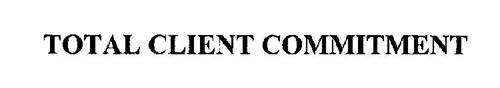 TOTAL CLIENT COMMITMENT