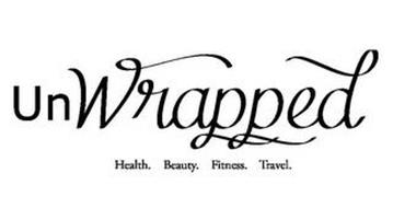 UNWRAPPED HEALTH. BEAUTY. FITNESS. TRAVEL.