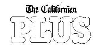 THE CALIFORNIAN PLUS
