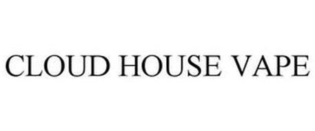CLOUD HOUSE VAPE
