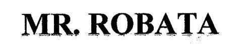 MR. ROBATA