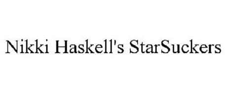 NIKKI HASKELL'S STARSUCKERS