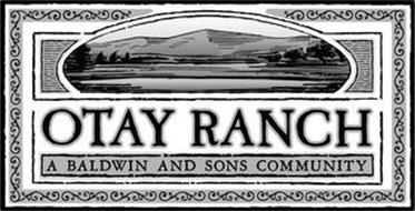 OTAY RANCH A BALDWIN AND SONS COMMUNTITY