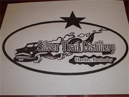 SILVER TRAIL DISTILLERY HARDIN, KENTUCKY