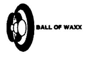 BALL OF WAXX