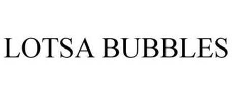 LOTSA BUBBLES