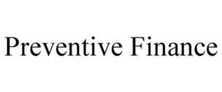 PREVENTIVE FINANCE