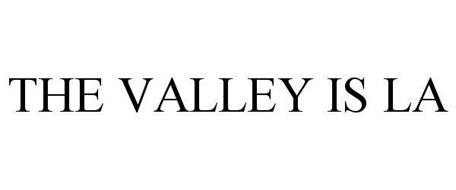 THE VALLEY IS LA