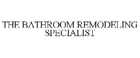THE BATHROOM REMODELING SPECIALIST