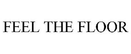 FEEL THE FLOOR