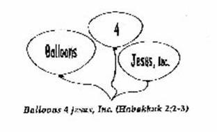 BALLOONS 4 JESUS, INC. BALLOONS 4 JESUS, INC. (HABAKKUK 2:2-3)