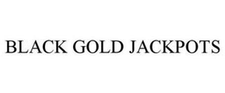 BLACK GOLD JACKPOTS
