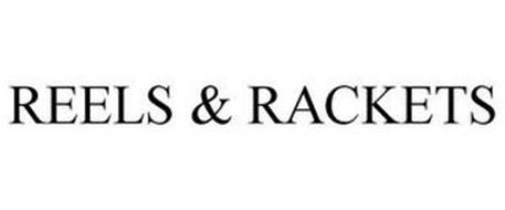 REELS & RACKETS