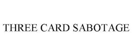 THREE CARD SABOTAGE