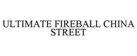 ULTIMATE FIREBALL CHINA STREET