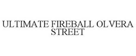 ULTIMATE FIREBALL OLVERA STREET