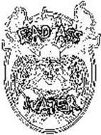 BAD ASS WATER
